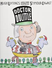 DOCTOR DOLITTLE by Seymour Chwast