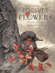 THE FOREVER FLOWER by Michael J. Rosen