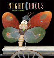 NIGHT CIRCUS by Etienne Delessert