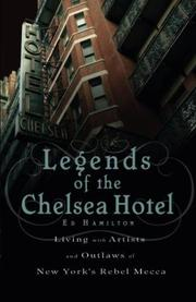 LEGENDS OF THE CHELSEA HOTEL by Ed Hamilton