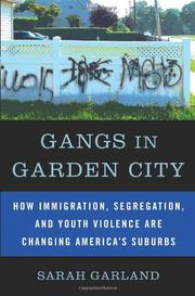 GANGS IN GARDEN CITY by Sarah Garland