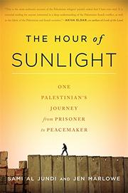 THE HOUR OF SUNLIGHT by Sami al Jundi
