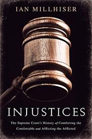 INJUSTICES by Ian Millhiser