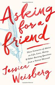 ASKING FOR A FRIEND by Jessica Weisberg