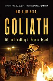 GOLIATH by Max Blumenthal