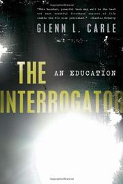 THE INTERROGATOR by Glenn L. Carle