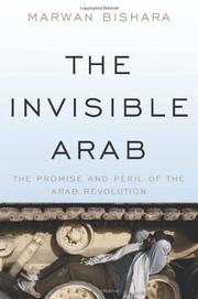 THE INVISIBLE ARAB by Marwan Bishara