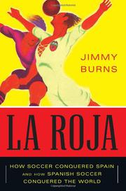 LA ROJA by Jimmy Burns