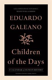 CHILDREN OF THE DAYS by Eduardo Galeano