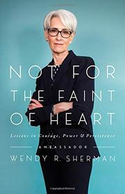 NOT FOR THE FAINT OF HEART by Wendy R. Sherman