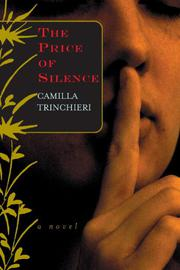 THE PRICE OF SILENCE by Camilla Trinchieri