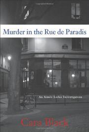 MURDER IN THE RUE DE PARADIS by Cara Black