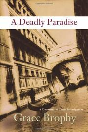 A DEADLY PARADISE by Grace Brophy
