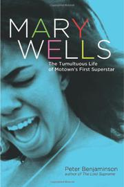 MARY WELLS by Peter Benjaminson