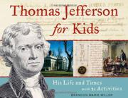 THOMAS JEFFERSON FOR KIDS by Brandon Marie Miller