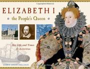 ELIZABETH I, THE PEOPLE'S QUEEN by Kerrie Logan Hollihan
