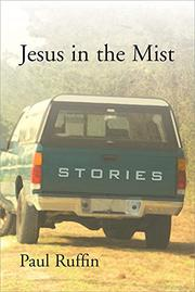 JESUS IN THE MIST by Paul Ruffin