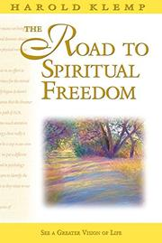 THE ROAD TO SPIRITUAL FREEDOM by Harold Klemp