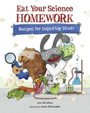 EAT YOUR SCIENCE HOMEWORK by Ann McCallum
