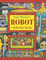 Cover art for RALPH MASIELLO'S ROBOT DRAWING BOOK