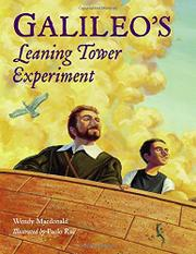 GALILEO'S LEANING TOWER EXPERIMENT by Wendy Macdonald