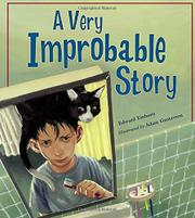 A VERY IMPROBABLE STORY by Edward Einhorn