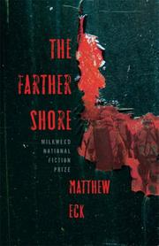 THE FARTHER SHORE by Matthew Eck