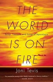 THE WORLD IS ON FIRE by Joni Tevis