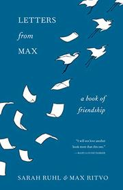 LETTERS FROM MAX by Sarah Ruhl