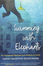 SWIMMING WITH ELEPHANTS by Sarah Bamford  Seidelmann