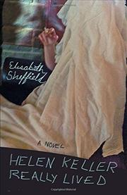 HELEN KELLER REALLY LIVED by Elisabeth Sheffield