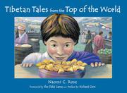 TIBETAN TALES FROM THE TOP OF THE WORLD by Naomi C. Rose