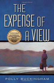 THE EXPENSE OF A VIEW by Polly Buckingham