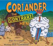 CORIANDER THE CONTRARY HEN by Dori Chaconas