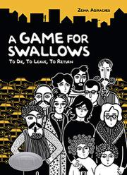 A GAME FOR SWALLOWS by Zeina Abirached