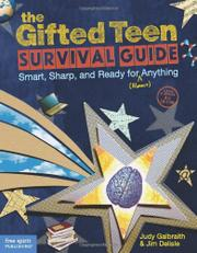 THE GIFTED TEEN SURVIVAL GUIDE by Judy Galbraith