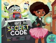ROX'S SECRET CODE by Mara Lecocq