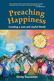 PREACHING HAPPINESS by Ginny  Sassaman
