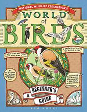 NATIONAL WILDLIFE FEDERATION'S WORLD OF BIRDS by Kim Kurki