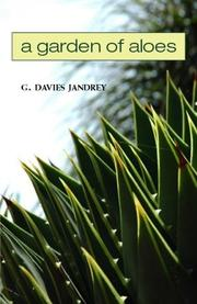 A GARDEN OF ALOES by G. Davies Jandrey