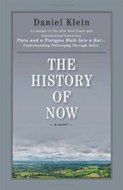 THE HISTORY OF NOW by Daniel Klein