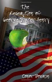 THE REDEMPTION OF GEORGE BAXTER HENRY by Conor Bowman