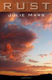 RUST by Julie Mars