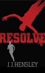 RESOLVE by J.J. Hensley
