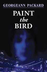 PAINT THE BIRD by Georgeann Packard