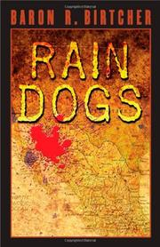 RAIN DOGS by Baron R. Birtcher