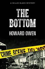 THE BOTTOM by Howard Owen