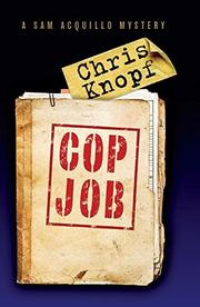COP JOB by Chris Knopf