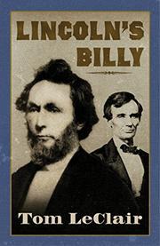 LINCOLN'S BILLY by Tom LeClair