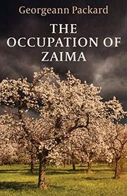 THE OCCUPATION OF ZAIMA by Georgeann Packard